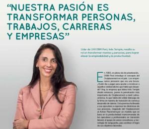 Nuestra pasión es transformar personas, trabajos, carreras y empresas.
