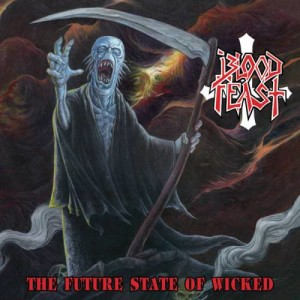 Reseña de Blood Feast - The Future State of Wicked - Hells Headbangers - 2017