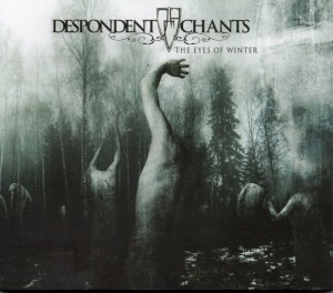 Reseña de Despondent Chants - The Eyes of Winter - Independiente - 2018