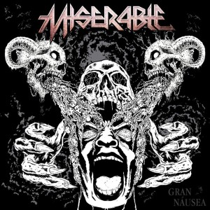 Reseña de Miserable – Gran Náusea – Independiente – 2018
