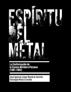 Espíritu del Metal La conformación de la escena metalera peruana (1981 - 1992)