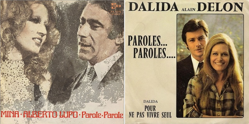 """Izq.: Disco italiano de """"Parole, parole"""" (1972). Der.: Versión francesa con Dalida y Alain Delon (1973)."""