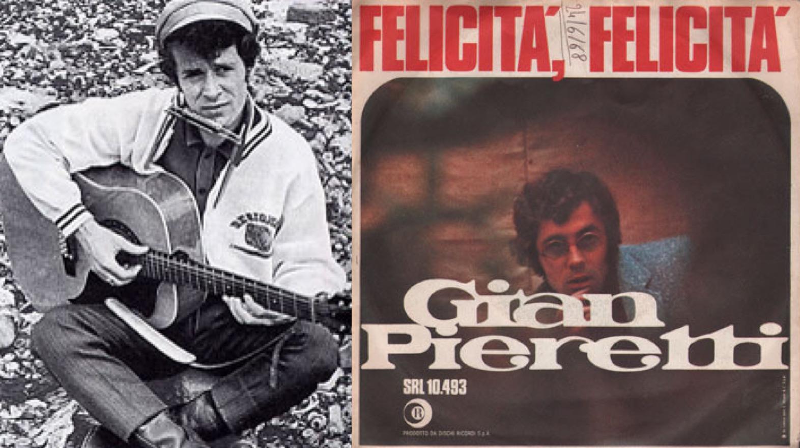 """Izq.: Gian Pieretti, armónica y guitarra. Der.: Disco sencillo de """"Felicità, felicità"""" (1968)."""