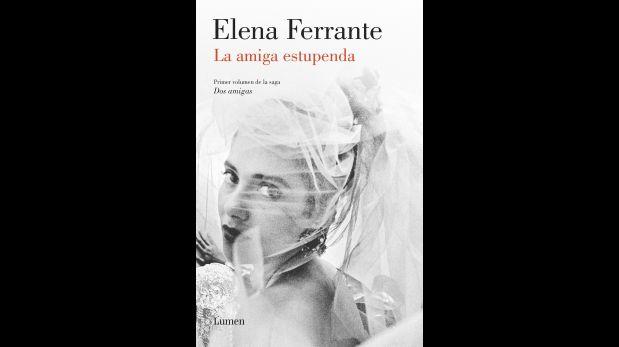 """""""La amiga estupenda"""", primer volumen de la saga """"Dos amigas""""."""