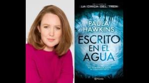 """Paula Hawkins adelanta detalles sobre su nueva novela """"Escrito en el agua"""""""