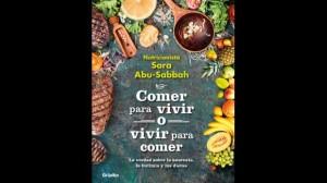 "FIL Lima 2017: Nutricionista Sara Abu-Sabbah presentrará su libro ""Comer para vivir o vivir para comer"""