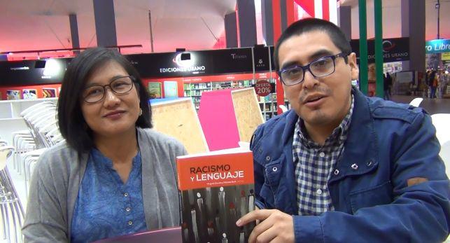 """Entrevistamos a Isabel Wong y Roberto Brañez Medina, autores de dos de los artículos incluidos en """"Racismo y lenguaje"""", libro publicado por el Fondo Editorial PUCP y presentado en la FIL Lima 2017"""