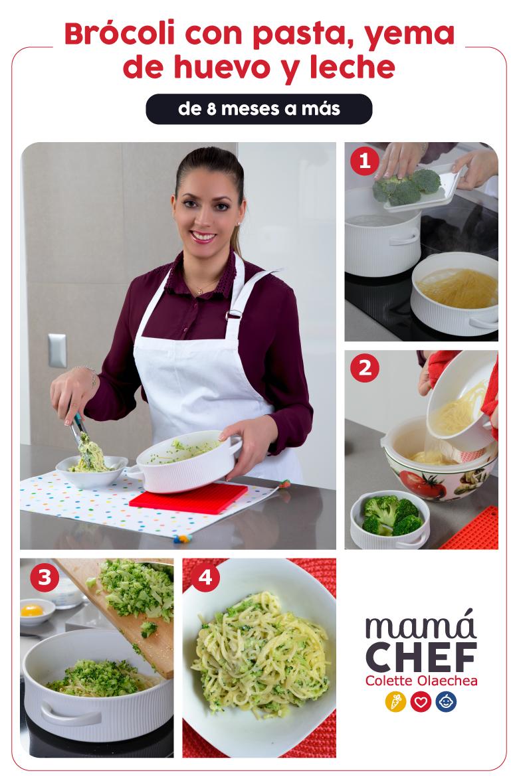 Receta paso a paso de 8 meses a más: Pasta con brócoli, yema de huevo y leche. Mamá Chef Colette Olaechea