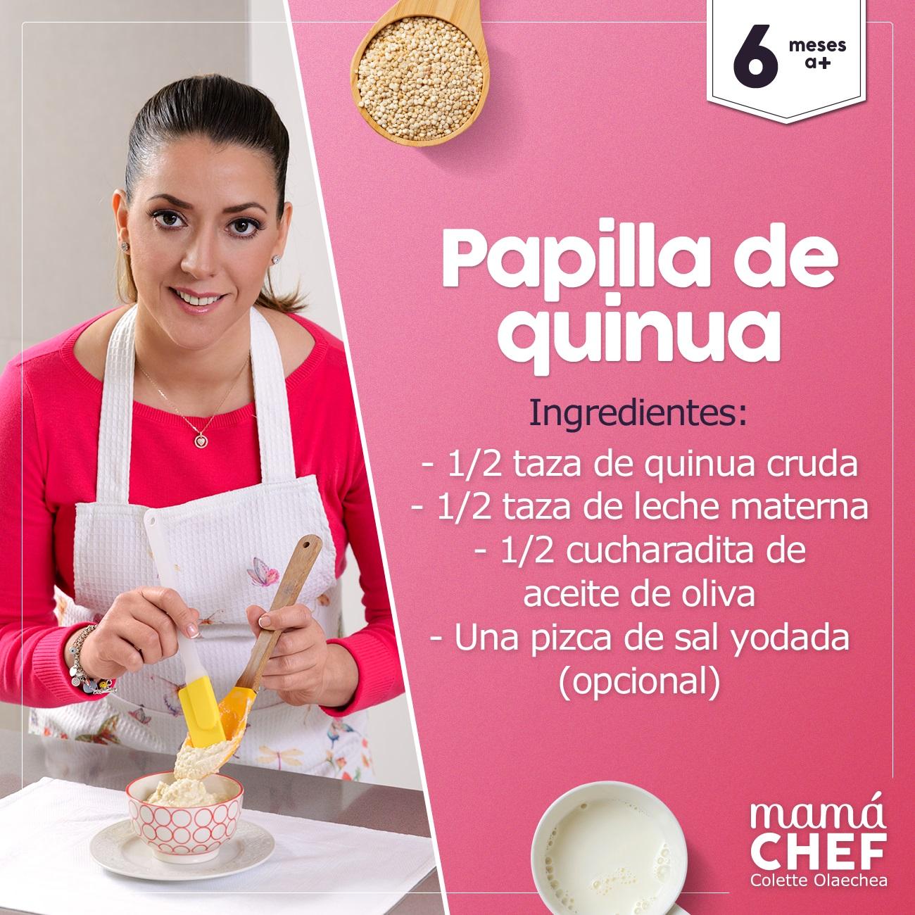 Mama Chef Papilla Quinua Quinoa Colette Olaechea