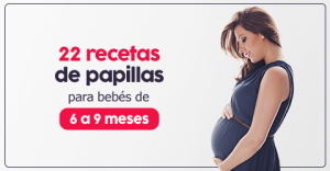 Papillas para bebés de 6, 7, 8 y 9 meses ¡Mi guía completa!