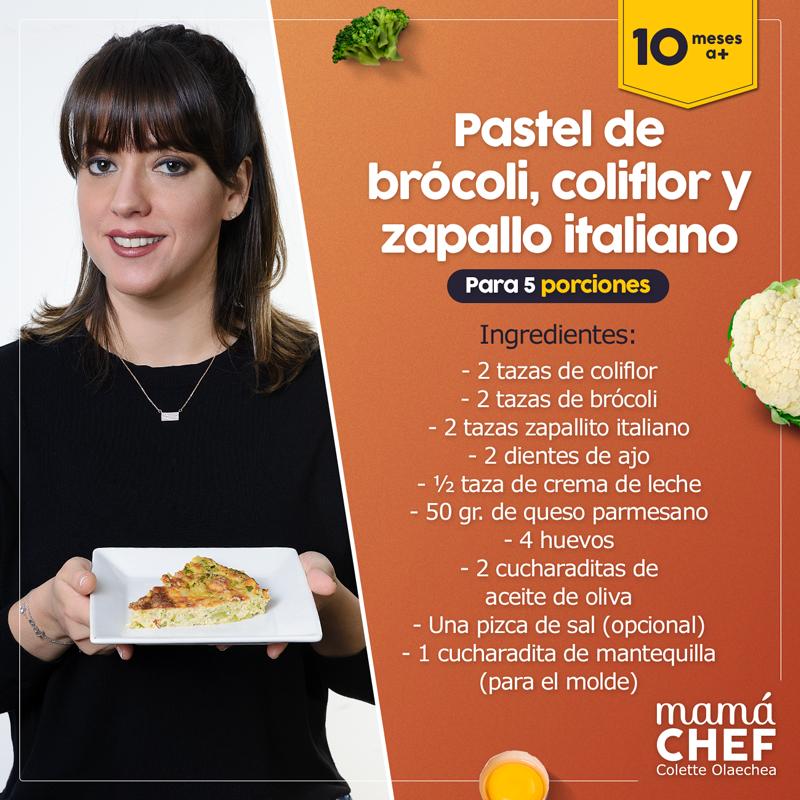 Pastel-brocoli- zucchini- coliflor- souffle- Mamá Chef- Colette Olaechea