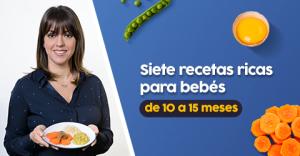 Siete recetas para bebés de 10 a 15 meses y para toda la familia