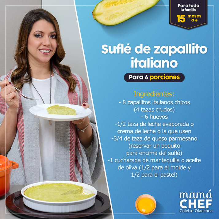 Suflé-de-zapallito-italiano-blog- mama-chef- colette- olaechea-souffle