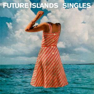 28. Future Islands – Singles