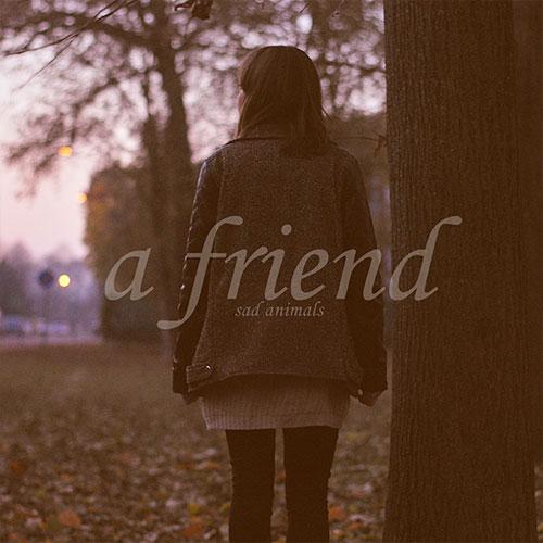 sadanimals-afriend