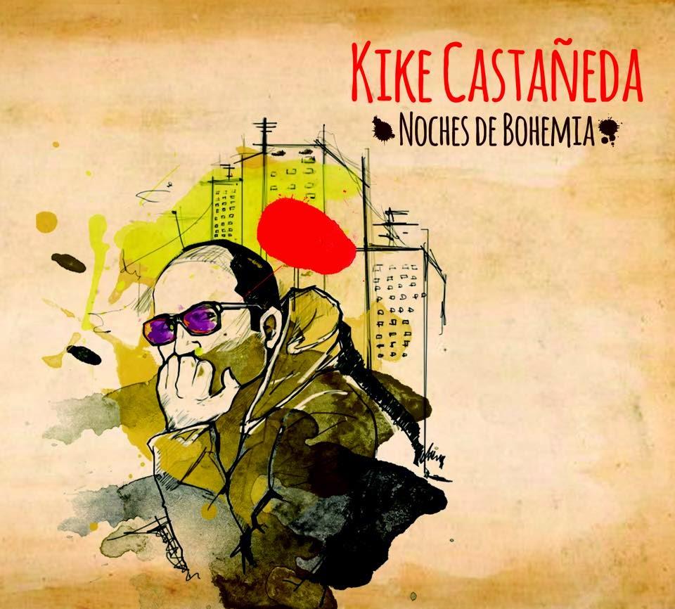 kikecastaneda-nochesdebohemia