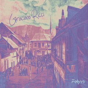 Felyno - Graciano Ricci [Reseña]