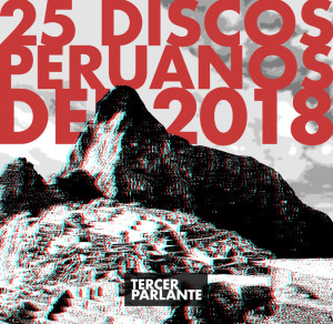 Los 25 discos peruanos del 2018