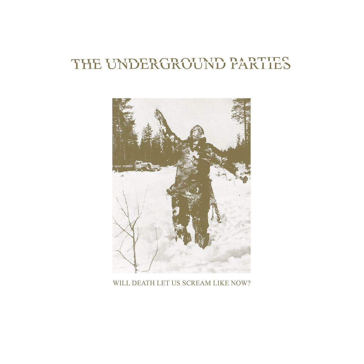 theundergroundparties-willdeathletusscream