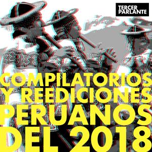 Los mejores compilatorios y reediciones del 2018 en el Perú