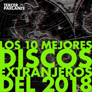 Los 10 mejores discos extranjeros del 2018