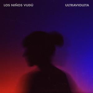 Los Niños Vudú - Ultravioleta [Reseña]