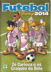 gibi-disney-futebol-2014-vol-3-ze-carioca-e-os-craques-15441-MLB20102320287_052014-F