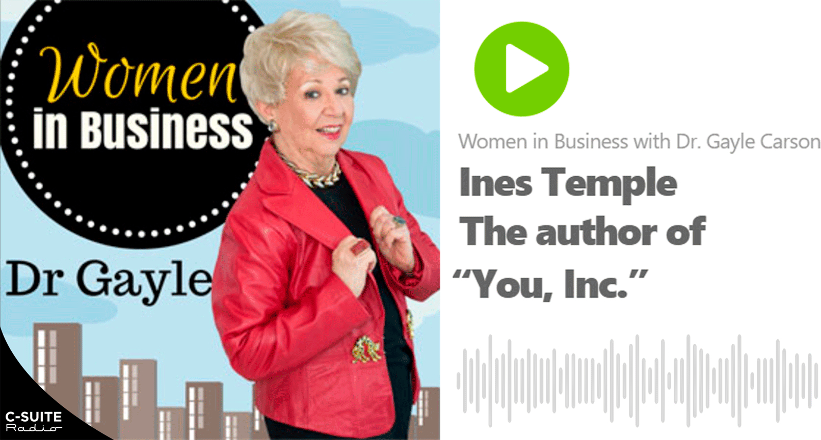 "Entrevista a Inés Temple en ""Women in Business with Dr. Gayle Carson"""