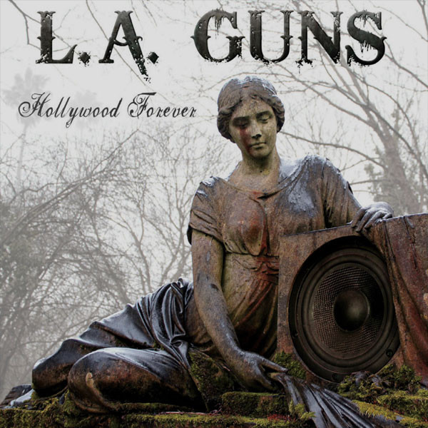 L. A. Guns - Hollywood Forever - Deadline Records - 2012