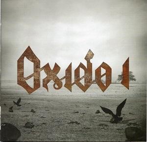 Una voz más es exhumada desde el pasado. Oxido, el fundamento directo de todo lo que ha sido el metal en el Perú, por fin tiene un disco que recopila  la mayor parte de sus composiciones originales, grabadas ahora con una producción moderna que le hace justicia a ese sonido de los orígenes.