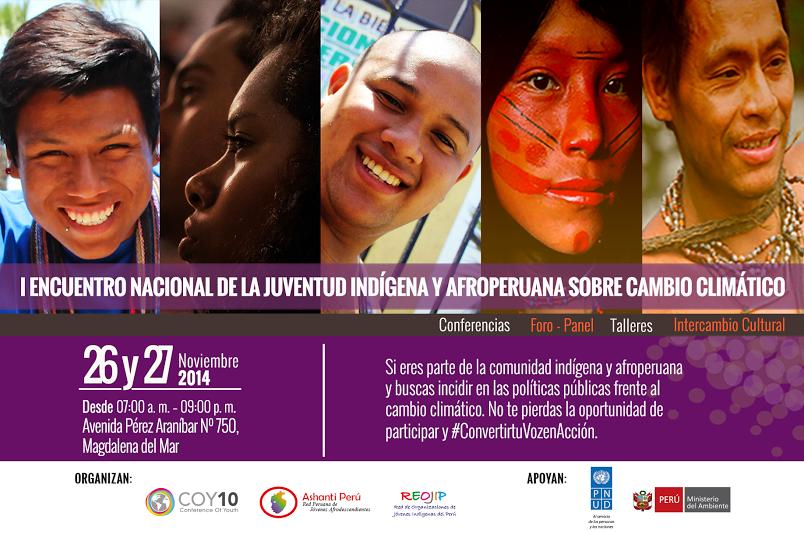 Ashanti Perú co-organizador del I Encuentro de la Juventud Indígena y Afroperuana Sobre el Cambio Climático y parte del grupo impulsor de la COP20
