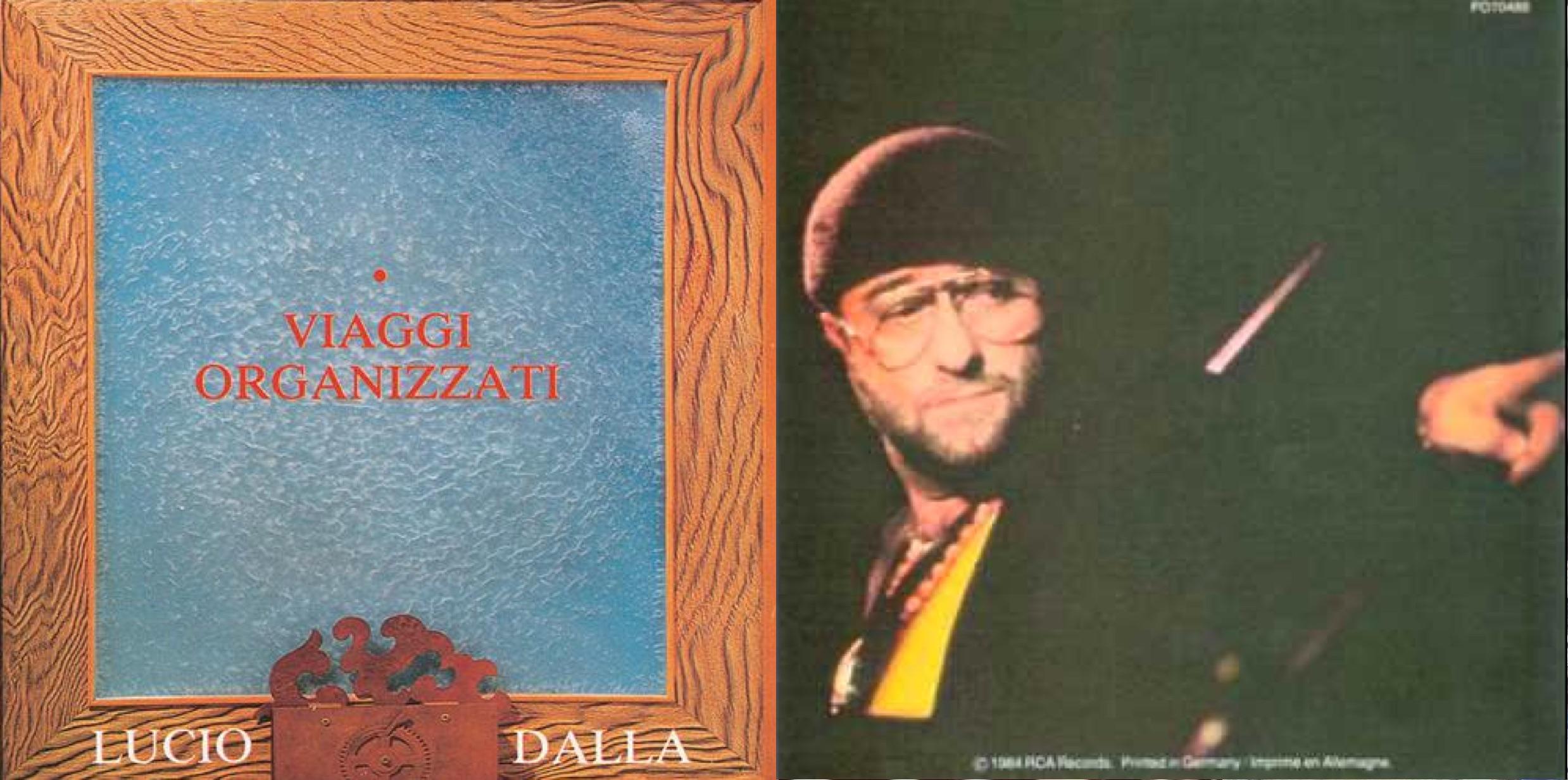 """Viaggi organizzati"", álbum de 1984 que incluyó ""Tutta la vita""."