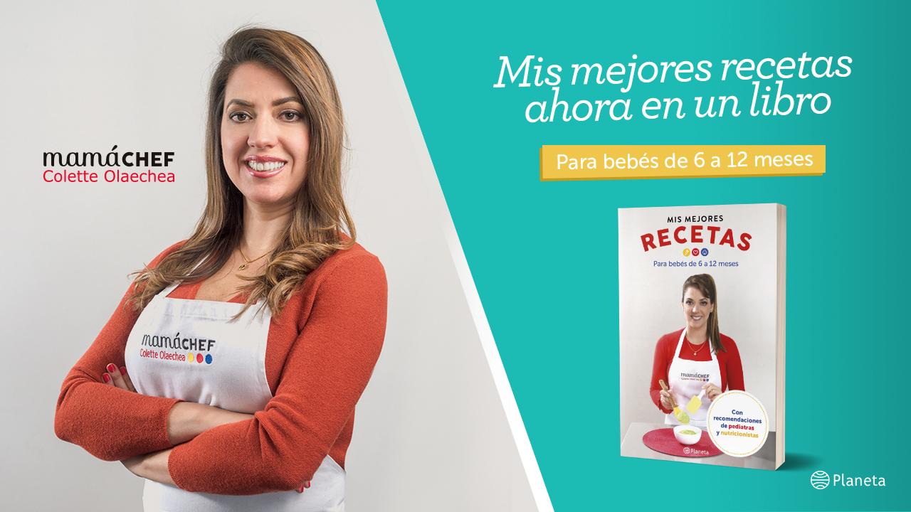 Mis Mejores Recetas, un libro completo de recetas y recomendaciones para bebés de 6 a 12 meses.