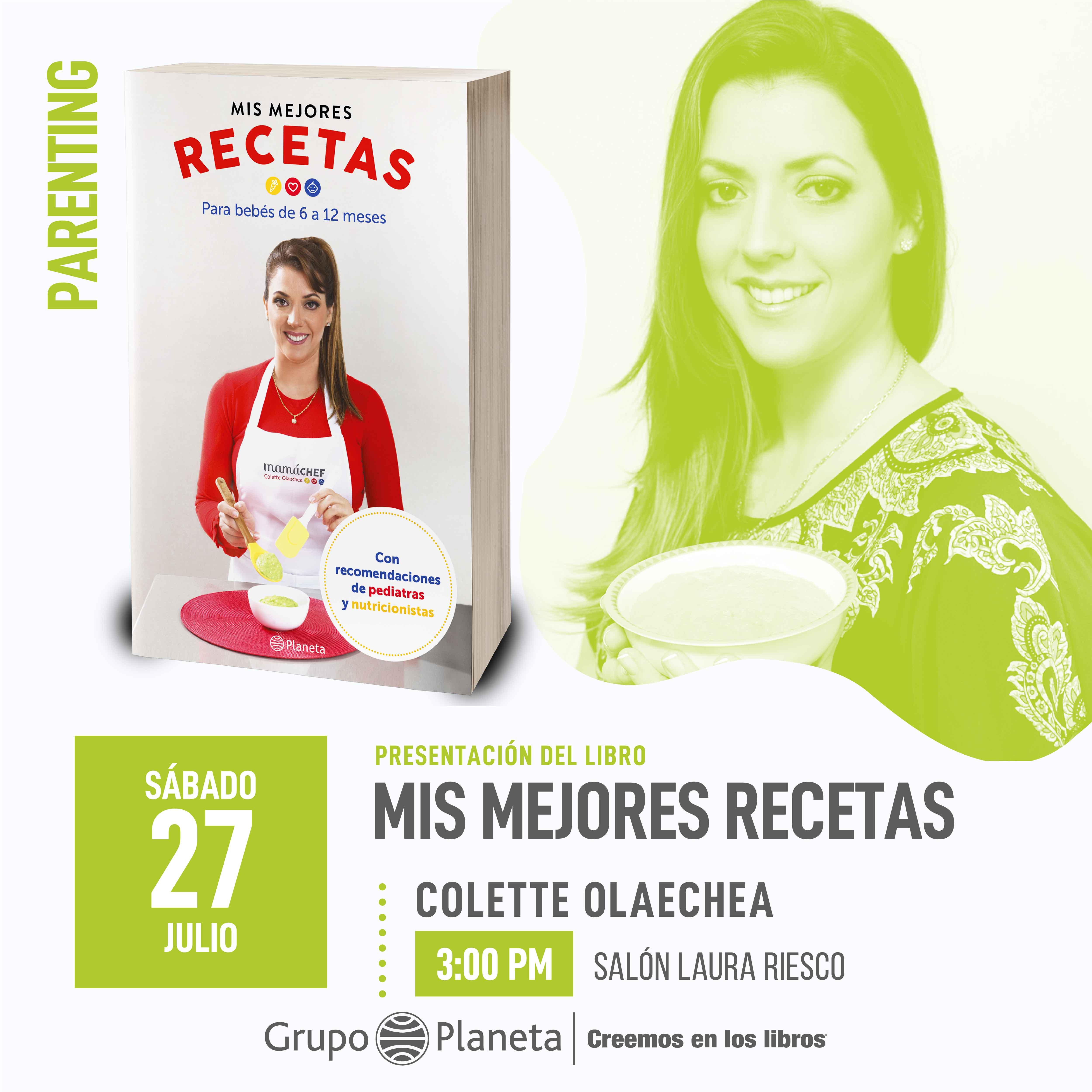 FIL 2019 - Mis Mejores Recetas - Mamá Chef Colette Olaechea- presenta el sábado 27 de julio a las 3pm en el salón Laura Riesco