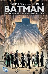 portada_BATMAN- ÀQU' LE SUCEDIî AL CRUZADO ENMASCARADO-.indd